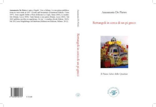 Rettangoli in cerca di un Pi Greco di Annamaria De Pietro - Marco Saya Edizioni, Gennaio 2015